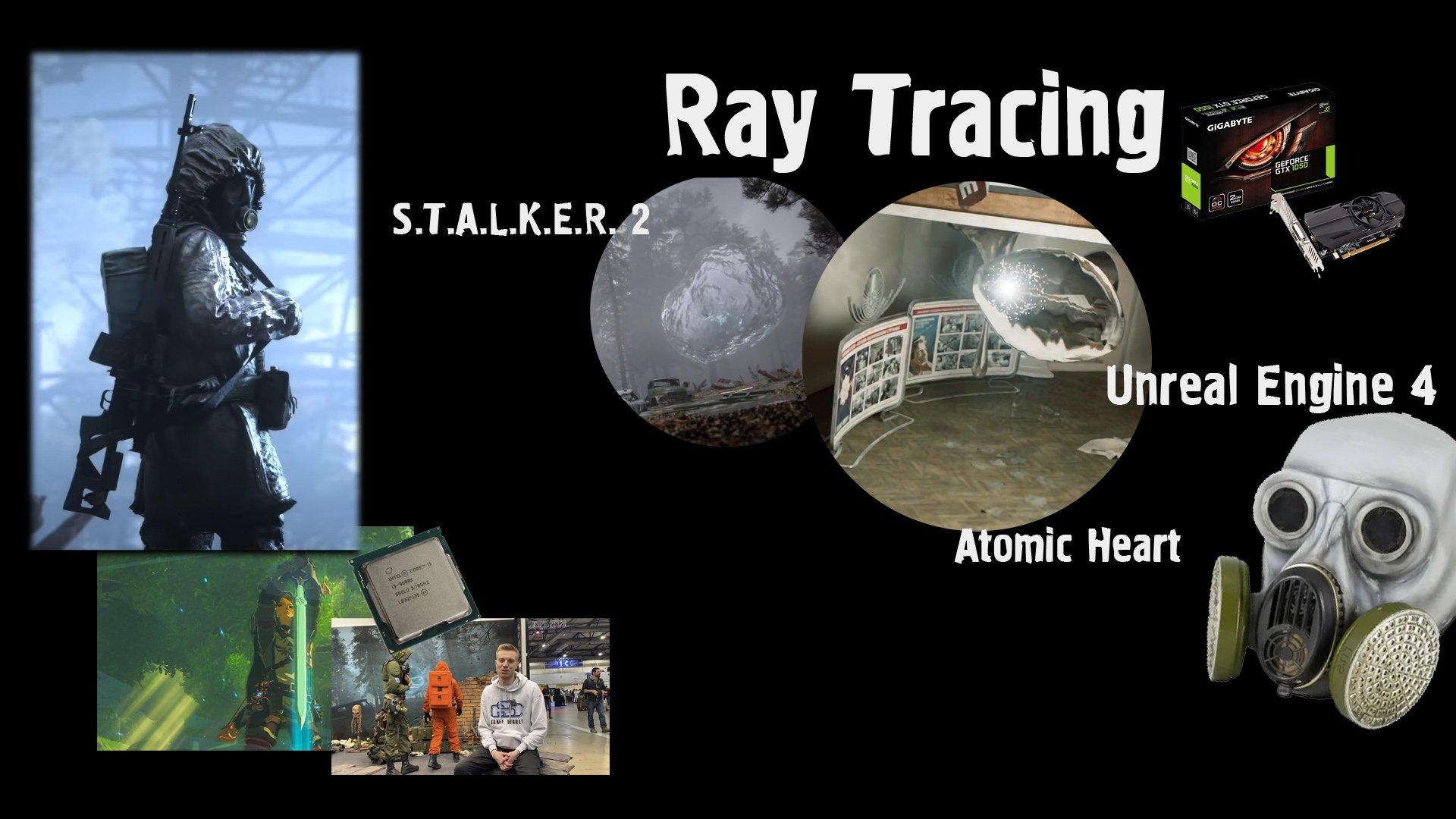 S.T.A.L.K.E.R. 2, IGN, DirectX Raytracing, Системные требования, снег на UE4, любимая игра Бочарова.